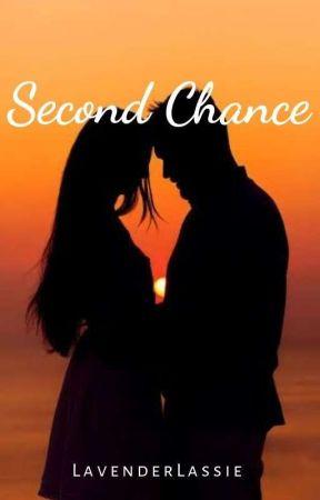 Second Chance by LavenderLassie