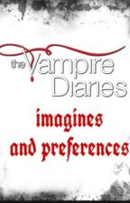 The vampire diaries imagines and preferences (boys and girls) by livy1504