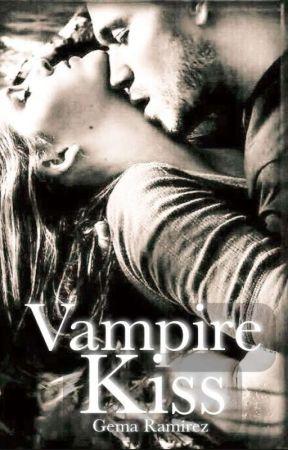 A Vampire's Kiss by GemaWrites
