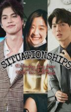 SITUATIONSHIPS by bldramama