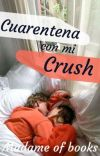 Cuarentena con mi crush cover