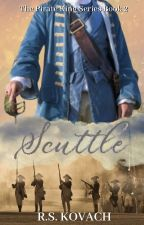 Scuttle (The Pirate King Series, Book 2) |  ✓ by rskovach