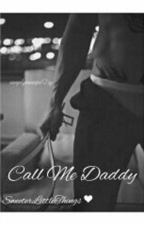 Call me Daddy 2    Traducida en Español by SweeterLittleThings