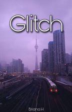 Glitch by BrianaH4