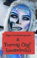Elyon Lestrangeová a Turnaj Čtyř Kouzelníků od _Sefi_