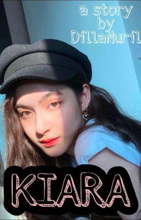 KIARA [End] by DillaNuril