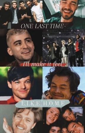 One Last Time - I'll Make It Feel Like Home by Hoe4oneD5