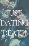 Just Dating Death | ✅ cover