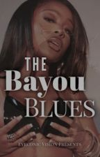 THE BAYOU BLUES by Eyeconicvision