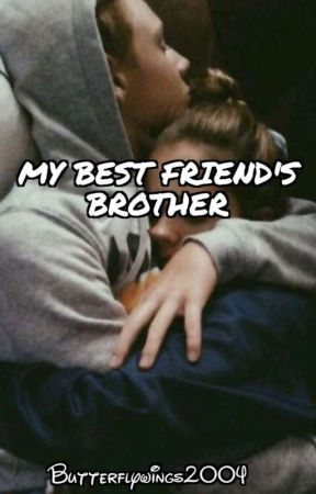 My Best Friend's Brother by butterflywings2004