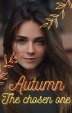 Autumn | The Chosen One | Harry Potter x OC by AnnaKaroline1606