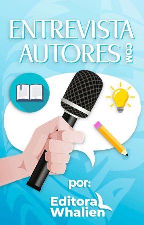 Entrevistas com autores by EditoraWhalien