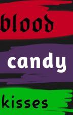blood Candy Kisses by CreepyPancake