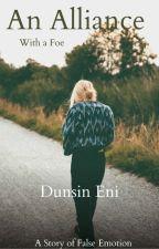 AN ALLIANCE: with a Foe  by dunsineni