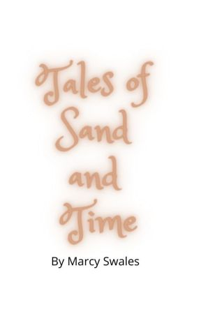 Tales of Sand and Time by marcyswales17