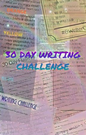 30 DAY WRITING CHALLENGE by -sassyredhead