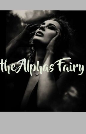 The Alphas Fairy by _RoseParsons_