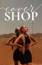 Cover Shop by meha-k