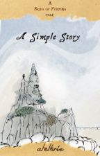 A Simple Story by atethrie