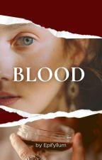 Blood by epifyllum