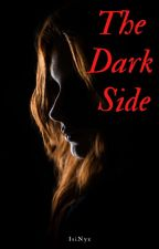 The Dark Side ( Side Series #2) by IsiNyx