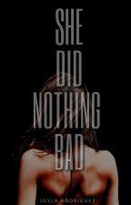 She Did Nothing Bad [Borrador] by teamomua