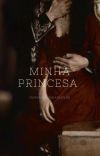 Minha Princesa (Adaptação)- Concluída  cover