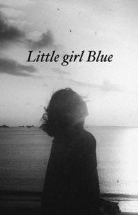 Little Girl Blue - 𝐖𝐋𝐖 cover