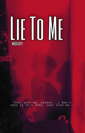 Lie To Me  by mcclesyy
