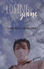 Losing Game by jichuluv__00