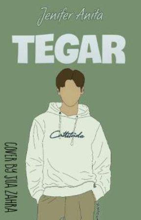 Tegar [S E L E S A I] by Lalaasipoo21