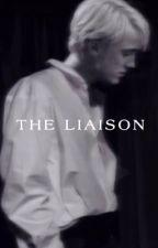 the liaison by arabellamalfoy2