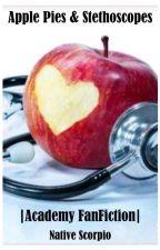 Apple Pies & Stethoscopes by NativeScorpio