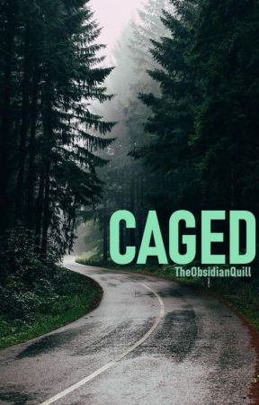Caged by ObsidianQuill