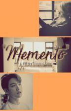 MEMENTO by misspepi22