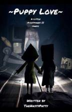 Puppy Love ~Little Nightmares 2 x Reader~ by TheNastyPatty