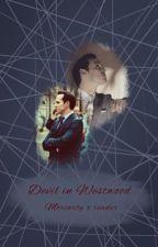 Devil in Westwood: Moriarty x fem!reader by 221b_blogger101
