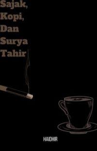 Sajak, Kopi, Dan Surya Tahir cover