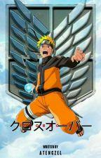 Crossover  ||  Attack On Titan X Naruto Shippuden by atengzel