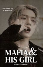 Mafia and his girl [LEETAEYONG] by chqrmcty