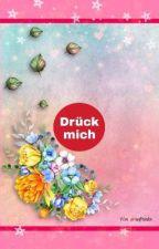 Drück mich (auf Watty) by avfrinke