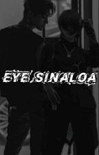 EYE SINALOA by Gbrllyarael