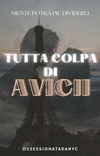 Tutta Colpa Di Avicii cover