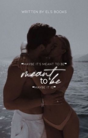 meant to be by hxllandslove