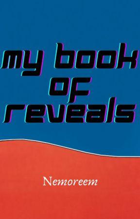 My Book Of Reveals! by Nemoreem