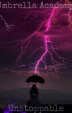Umbrella Academy Unstoppable by TeamZeroAllTheWay