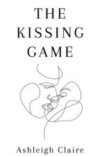 The Kissing Game by ashleighclaire1003
