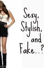 Sexy, Stylish, and Fake...? The story of Autumn Dean.  {Chapter One} by StateTheObvious