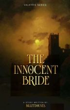The Innocent Bride (Valkyrie Series #1) ni billetdouxes