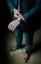 good girl+18 by daddyslut14